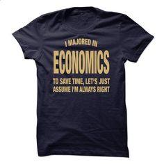 I Majored In Economics - #striped shirt #crewneck sweatshirts. ORDER NOW => https://www.sunfrog.com/Funny/I-Majored-In-Economics.html?id=60505