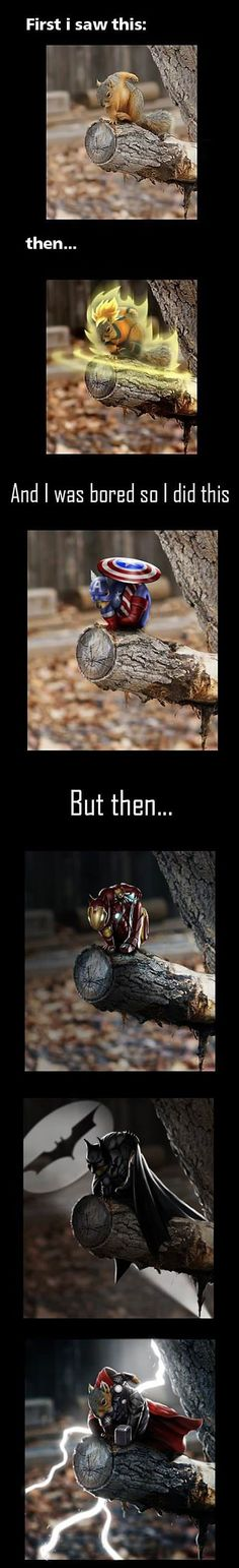 First, this is awesome. Second...who the heck has time to do this??? Haha! |Humor||LOL||Funny pictures||Funny Memes||Avengers funny||Marvel humor||Photoshop funny||Squirrels|