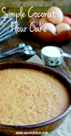 "Simple Coconut Flour Cake ½C coconut flour ½ t baking soda 3 eggs ½ C ghee/coconut oil, melted ¼ C coconut milk ⅓ C maple syrup/honey 2 t vanilla 2 egg whites Oven 350º. Oil 9"" round cake pan & line bottom  w/parchment paper. Large bowl-sift dry ingred Another bowl, whisk wet ingred. until foamy. Add to dry ingred and mix well to combine. Beat the egg whites until thick soft peaks. Fold gently into batter. Bake 28/30 min, until toothpick inserted into center comes out clean and cake is…"