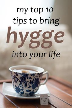 Bring a touch of hygge to your life with these helpful tips