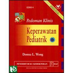 Pedoman Klinis Keperawatan Pediatrik Edisi 4 -- Donna L. Convenience Store, Convinience Store