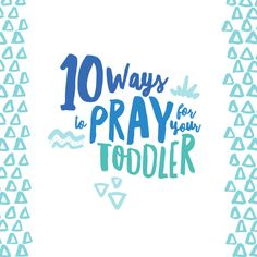 Prayer for our children focuses our hearts on their needs and wants. iMOM shares 10 ways for you to pray for your toddler.