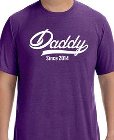 DADDY Since ( ANY YEAR) Men's T-Shirt