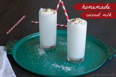 Homemade Coconut Milk... The Easy Way