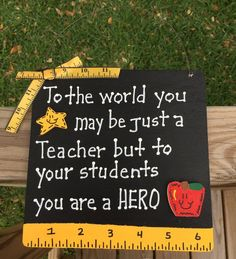 Teacher Appreciation Week Discover Teacher Gifts - To the world you may be just a Teacher but to your students your a HERO Teacher Graduation Cap, Student Teacher Gifts, Teacher Gift Baskets, Teacher Signs, Graduation Cap Decoration, Teacher Quotes, Your Teacher, Grad Cap, Teacher Presents