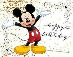 Mickey Mouse Happy Birthday Disney Happy Birthday Images, Disney Birthday Wishes, Happy Birthday Mickey Mouse, Happy Birthday Wishes Images, Cute Happy Birthday, Happy Birthday Greetings, Birthday Card Pictures, Mickey Mouse Images, Happy Birthday Wallpaper