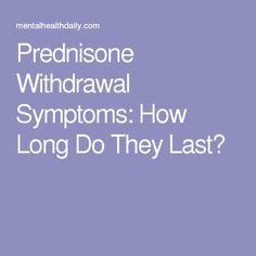 what are the withdrawl symptoms of prednisone
