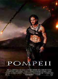 Kit Harrington - Pompeii I will have to check this out Bc I love him!