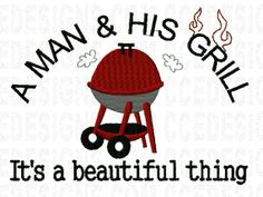 A Man  His Grill Machine Embroidery Design @ www.ccedesigns.com 1 Design 2 sizes fits the 5x7  6x10 hoops only. Purchase design at: http://www.ccedesigns.com/zenshop/index.php?main_page=product_infocPath=14products_id=814