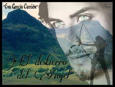 'El destierro del ángel', de Eva García Carrión.