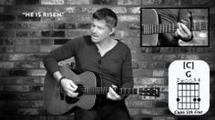 """He Is Risen"" from Paul Baloche (OFFICIAL TUTORIAL VIDEO)"
