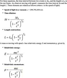 Einstein's theory of special relativity describes what happens as things near the speed of light. Here are some important special-relativity equations that deal with time dilation, length contraction, and more. Theoretical Physics, Physics And Mathematics, Quantum Physics, Special Relativity, Theory Of Relativity, Geometry Practice, Physics High School, Physics Formulas, Quantum Mechanics
