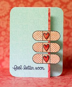 get well card. like the bandaids sticking over the edge, hearts on them for love