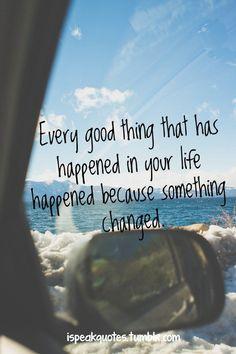 Change is good...