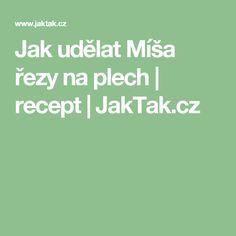 Jak udělat Míša řezy na plech | recept | JakTak.cz