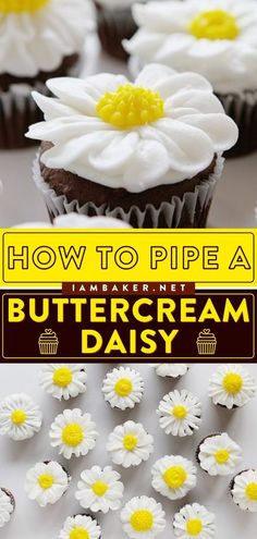 Looking for the best summertime dessert idea? This homemade frosting idea will keep you busy! Learn how to pipe a buttercream daisy and make your cakes and cupcakes extra special for summer. Pin this recipe! Vanilla Cupcakes, Chocolate Cupcakes, Food Tips, Food Hacks, Buttercream Frosting, Icing, Easy Cupcake Recipes, Homemade Frosting, I Am Baker