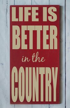 Life is Better in the Country Handpainted Wood by vinylcrafts