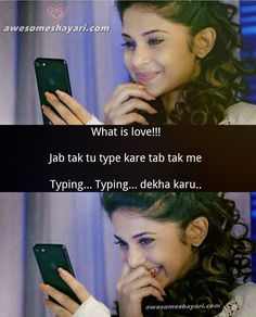 What is love! Jab tak tu type kare tab tak me Typing Typing dekha karu is part of True love quotes - Best Couple Quotes, Couples Quotes Love, Love Husband Quotes, Romantic Love Quotes, Love Quotes Poetry, Secret Love Quotes, True Love Quotes, Cute Attitude Quotes, True Feelings Quotes