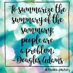 #douglasadams #quotes #thelazyfactory