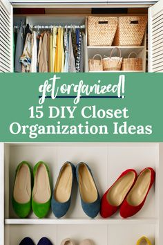 Not just your clothes!  DIY Closet organization ideas for your clothes, shoes and accessories that will tidy up your closet in no time!