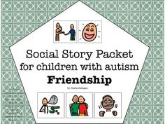 Visual Social Story Packet for Children with Autism: Friendship Set {7 social stories about friendship. The stories included are:  - It's Okay Not to Win  - Standing Up for Your Friend  - When to Give a Hug  - Ask to Play  - Saying Sorry  - Being Jealous  - Sharing with Your Friends}