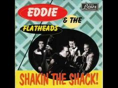 Eddie & The Flatheads - Stop Shakin' That Tree