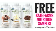 GetFREE Kate Farms Nutrition Samples! Your choice of 4 formulas.Ready-to-use formulas for oral and tube feedings. Made with organic plant-based protein and delivering 24 vitamins and minerals and 29 antioxidant-rich superfoods in every 11 fl oz carton.Kate Farms products do not contain any of the common allergens (milk, wheat, soybeans, eggs, peanuts, tree nuts, fish, shellfish) or corn products.