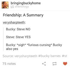 ''Bucky : *sigh* *furious cursing* Bucky also yes.'' This is their whole friendship :) / Steve Rogers & Bucky Barnes ♥