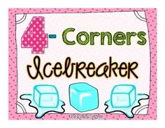 4-Corners IceBreaker: A Learning Inventory with a Twist! (free)