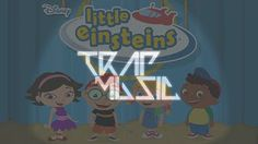 Little Einsteins Theme Song Remix - YouTube