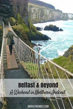 Belfast and Beyond: A Weekend in Northern Ireland - Migrating Miss                                                                                                                                                                                 More