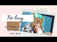 MY SIX MONTH NO-BUY   Money saving and sustainability   Carly Morton - YouTube
