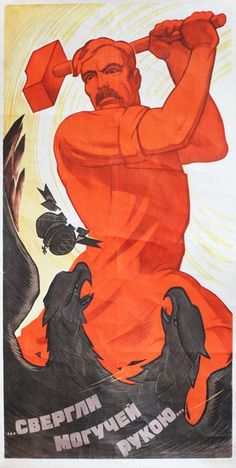 """Overthrown by the Mighty Hand"", USSR, 1966 - PropagandaPosters Ww2 Propaganda Posters, Communist Propaganda, Political Posters, Political Art, Fosse Commune, Revolution Poster, Cover Design, Socialist Realism, Russian Revolution"