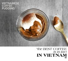 Vietnam-has-best-Coffee Pudding — Lady and Pups – an angry food post Milk Recipes, Dessert Recipes, Desserts, Best Beans, Vietnamese Recipes, Vietnamese Dessert, Vietnamese Food, How To Order Coffee, Food 52