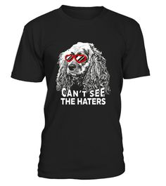 Cocker Spaniel Shirt Can T See The Haters Dog Lovers Tee