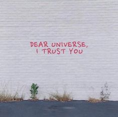 Dear Universe, I trust you! Mood Quotes, Positive Quotes, Life Quotes, Lyric Quotes, Quotes Quotes, Happy Words, Wise Words, Pretty Words, Beautiful Words