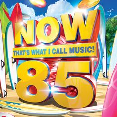 Various Artists - Now That's What I Call Music 85 / Various [Cd] Uk - Import Blurred Lines Robin Thicke, Games Journey, Now Albums, John Newman, Happy 30th Birthday, Birthday List, Daft Punk, Musica