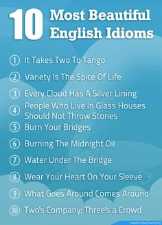 10 most beautiful English idioms.