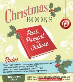 Share your favorite Christmas Books: Past, Present and Future for the chance to win a Kindle! Please click the Pin for complete rules before entering.