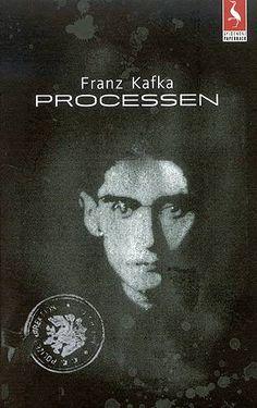 Proces, Franz Kafka Ei bok som berre må lesast