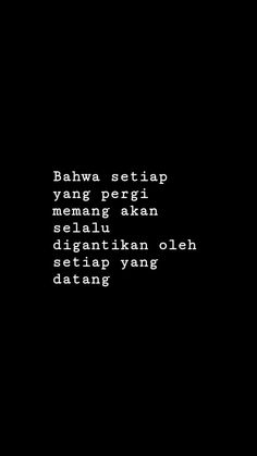 Quotes Rindu, Snap Quotes, Tumblr Quotes, Daily Quotes, Words Quotes, Qoutes, Life Quotes, Healing Words, Postive Quotes