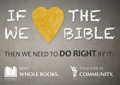 The complete Bible, understood in context and experienced in community….