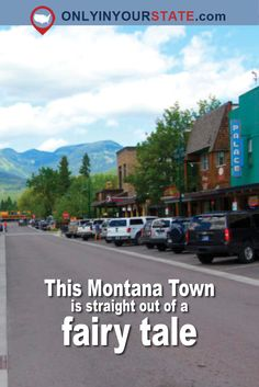 Travel | Montana | Small Towns | Fairy Tale | Local Finds | Hidden Gems | Explore