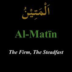 """""""Al-Matin"""""""