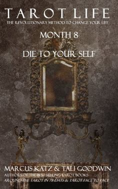 Tarot Life Book 8: Die To Your Self by Tali Goodwin…