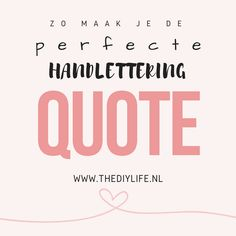 This is how you make the perfect handlettering quote!   The DIY Life #handlettering #calligraphy #diy