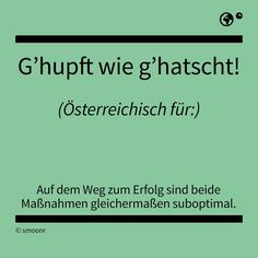 Words Quotes, Sayings, Latin Words, German Language, True Words, Austria, Vocabulary, Work Hard, Haha