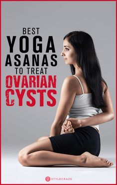 5 Best Yoga Asanas To Treat Ovarian Cysts #women #health #yoga #asanas