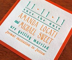 We printed our 11-11-11 save the date on a 5×5, 100% cotton card.
