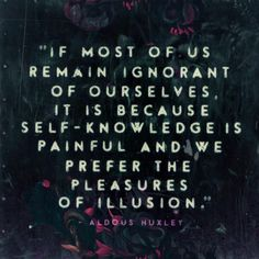 """Aldous Huxley quote from """"The Perennial Philosophy"""" (by Eduardo Recife)"""